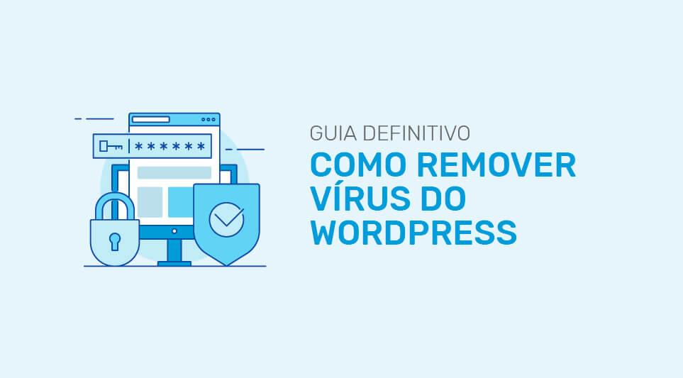 como remover virus do wordpress